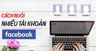 nhung-luu-y-khi-nuoi-tai-khoan-facebook-ao