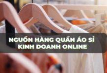 nguồn hàng quần áo sĩ kinh doanh online