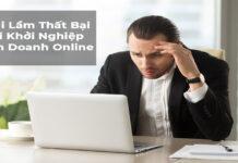 5 sai lầm thất bại khi khởi nghiệp kinh doanh online