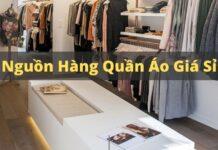 Nguồn hàng quần áo giá sỉ