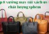 Top 8 xưởng may túi xách uy tín chất lượng tphcm