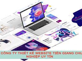Top 7 công ty thiết kế website Tiền Giang chuyên nghiệp, uy tín